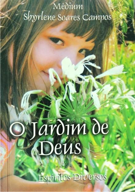 O JARDIM DE DEUS